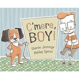 c'mere boy